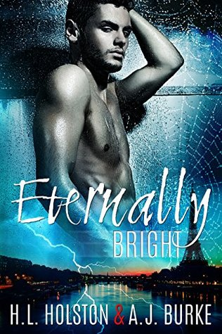 Book Review: Eternally Bright (Eternal #2) by H. L. Holston & A. J. Burke