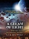 A GLEAM OF LIGHT