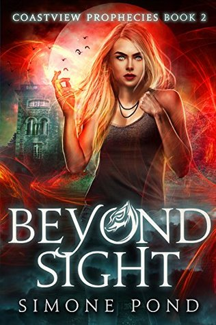 Beyond Sight (Coastview Prophecies #2)