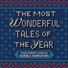 The Most Wonderful Tales of the Year by Audible Narrators