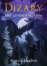 Dizary - Het levende systeem by Patrick Berkhof