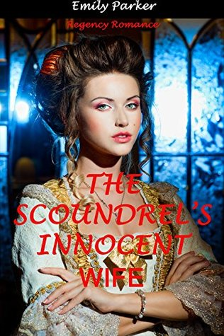 The Scoundrel's Innocent Wife