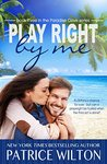 Play Right By Me by Patrice Wilton