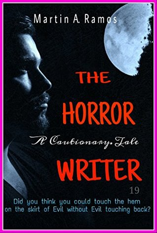 The Horror Writer: A Cautionary Tale