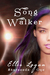 Song Walker (Starseeds #1)