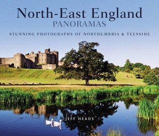 North-East England Panoramas (Regional Panoramas)