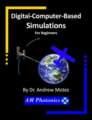 Digital-Computer-Based Simulations: For Beginners