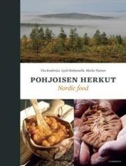 Pohjoisen herkut : Traditional Tastes of the North