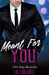 Meant For You (Sexy Flirty Dirty, #4)