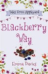 Blackberry Way by Emma   Davies