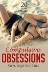 Erotica: Compulsive Obsessions (New Adult Romance Bundle)(Erotic Sex Taboo Box Set)