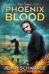 Phoenix Blood (Old School, #1)