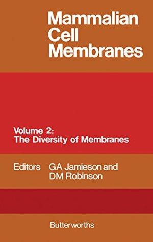 Mammalian Cell Membranes: Volume 2: The Diversity of Membranes