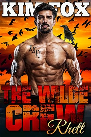 The Wilde Crew: Rhett (The Shifters of Wilde Ranch, #1)