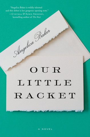 Our Little Racket by Angelica Baker