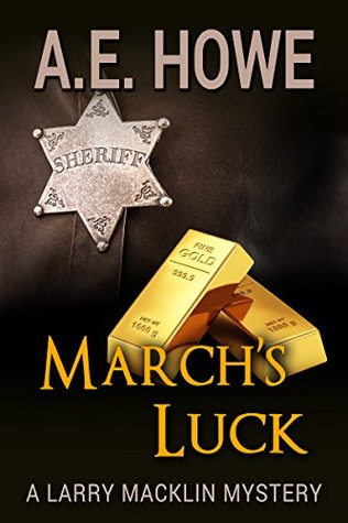 March's Luck (Larry Macklin Mysteries #5)