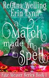 A Match Made in Spell: Lexi Balefire, Matchmaking Witch