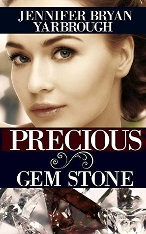 Ebook PRECIOUS Gem Stone by Jennifer Bryan Yarbrough TXT!