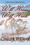 Wild Horses, Wild Hearts (The Front Range Series, #1)