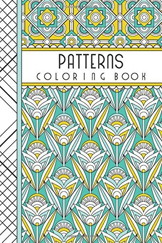 "Patterns: 4"" x 6"" Pocket Coloring Book Featuring 75 Patterns for Coloring (Jenean Morrison Adult Coloring Books)"