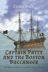 Captain Patty and the Boston Buccaneer (The Adventures of Captain Patty, #2)