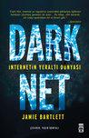 Dark Net: İnternetin Yeraltı Dünyası