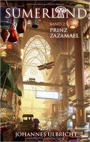 Prinz Zazamael (Sumerland #2)