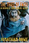The Thief of Faces: A Riddle for Eirik Glee (The Riddles of Eirik Glee Book 1)
