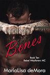 Bones by MariaLisa deMora