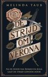 De strijd om Verona by Melinda Taub