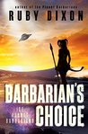Barbarian's Choice (Ice Planet Barbarians, #11)