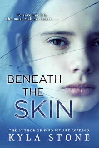 Beneath The Skin by Kyla Stone