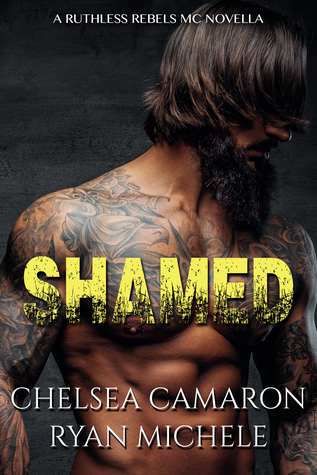 Shamed (Ruthless Rebels MC 1)