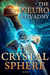 The Crystal Sphere (The Neuro #1)