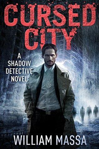 Cursed City (Shadow Detective #1)