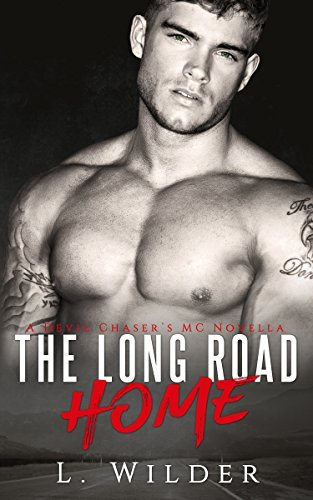 The Long Road Home (Devil Chaser's MC, #6)