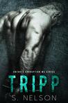 Tripp (Knights Corruption MC Series, #4)