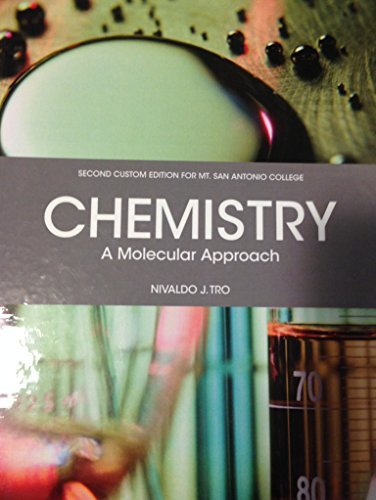 Chemistry a Molecular Approach Second Custom Edition for Mt SAN Antonio College