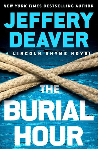 The Burial Hour (Lincoln Rhyme, #13)