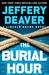 The Burial Hour by Jeffery Deaver