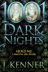Hold Me (Stark Trilogy, #4.1)