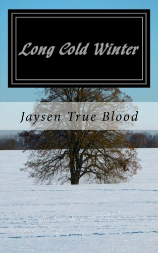 Long Cold Winter: Seasons, Book One