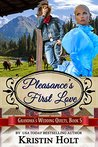 Pleasance's First Love (Grandma's Wedding Quilts #5)(Six Brides for Six Gideons #3)