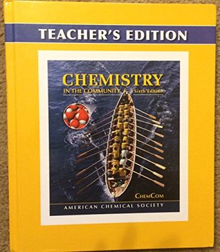 Chemistry in the Community Teacher's Edition, 6th Edition