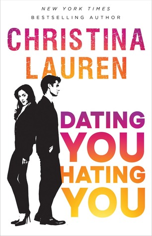 Book Review: Christina Lauren's Dating You / Hating You