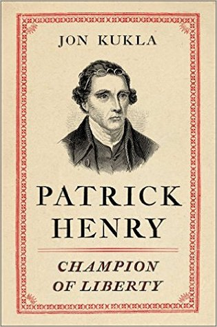 Patrick Henry: Champion of Liberty