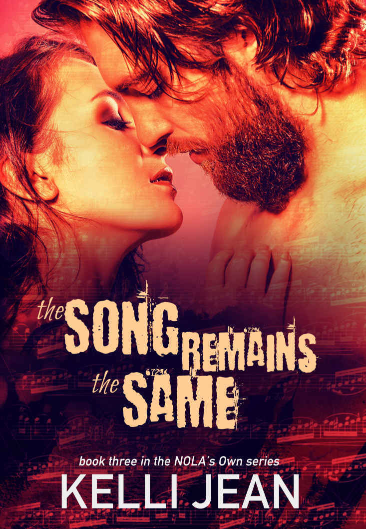 The Song Remains the Same (NOLA's Own #3)
