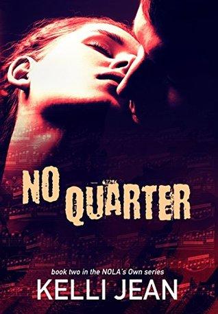 No Quarter (NOLA's Own #2)