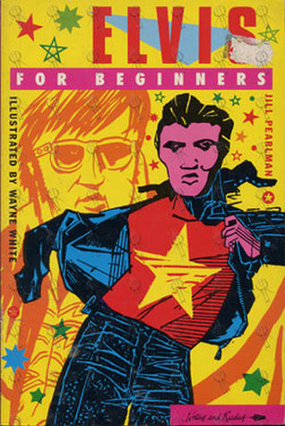 Elvis for Beginners