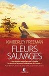 Fleurs sauvages by Kimberley Freeman